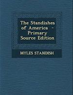 The Standishes of America af Myles Standish