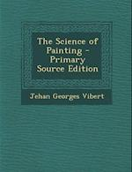 The Science of Painting af Jehan Georges Vibert