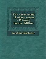The Witch-Maid af Dorothea Mackellar