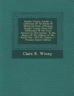 Snyder County Annals af Clara R. Winey