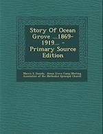 Story of Ocean Grove ...1869-1919... af Morris S. Daniels