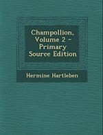 Champollion, Volume 2 af Hermine Hartleben
