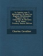 Le Laurier-Rose a Montpellier Et Dans Les Regions Meridionales af Charles Cavallier