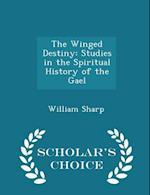 The Winged Destiny af William Sharp