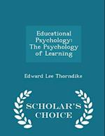 Educational Psychology af Edward Lee Thorndike