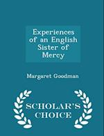 Experiences of an English Sister of Mercy - Scholar's Choice Edition