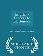 English-Esperanto Dictionary - Scholar's Choice Edition af John Charles O'Connor, C F. Hayes
