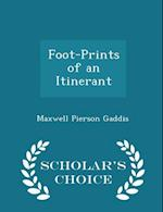 Foot-Prints of an Itinerant - Scholar's Choice Edition af Maxwell Pierson Gaddis