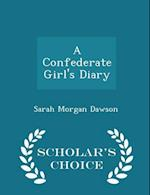 A Confederate Girl's Diary - Scholar's Choice Edition af Sarah Morgan Dawson