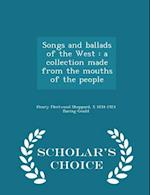 Songs and Ballads of the West af Henry Fleetwood Sheppard, S. 1834-1924 Baring-Gould