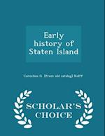 Early history of Staten Island af Cornelius G. Kolff