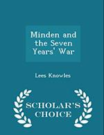Minden and the Seven Years' War - Scholar's Choice Edition af Lees Knowles