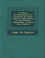 Les Noms Revolutionnaires Des Communes de France af Roger De Figueres