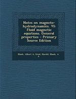 Notes on Magneto-Hydrodynamics. VI af Harold Grad, A. a. Blank, Albert a. Blank