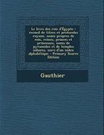 Le Livre Des Rois D'Egypte af Emile Chassinat, Henri Gauthier