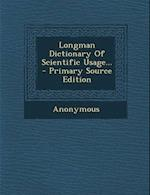 Longman Dictionary of Scientific Usage... af Anonymous