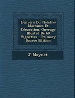 L'Envers Du Theatre af J. Moynet