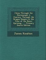China Through the Stereoscope af James Ricalton