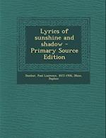 Lyrics of Sunshine and Shadow af Paul Laurence Dunbar, Daphne Muse