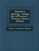 Planetary Gearing af H. W. Hardy