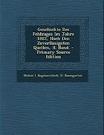 Geschichte Des Feldzuges Im Jahre 1812, Nach Den Zuverlassigsten Quellen, II. Band. - Primary Source Edition af Modest I. Bogdanovitsch, G. Baumgarten