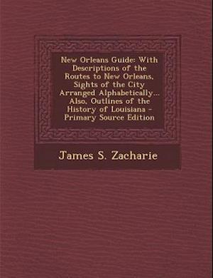 Bog, paperback New Orleans Guide af James S. Zacharie