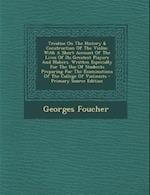 Treatise on the History & Construction of the Violin af Georges Foucher