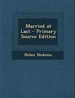 Married at Last - Primary Source Edition