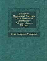 Stenquist Mechanical Aptitude Tests af John Langdon Stenquist