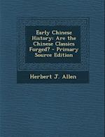 Early Chinese History af Herbert J. Allen