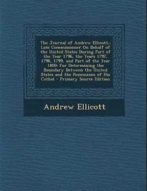 Bog, paperback The Journal of Andrew Ellicott, af Andrew Ellicott
