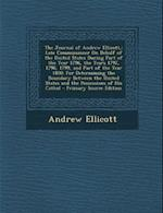The Journal of Andrew Ellicott, af Andrew Ellicott