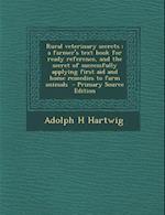 Rural Veterinary Secrets af Adolph H. Hartwig