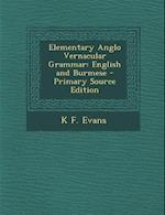 Elementary Anglo Vernacular Grammar af K. F. Evans