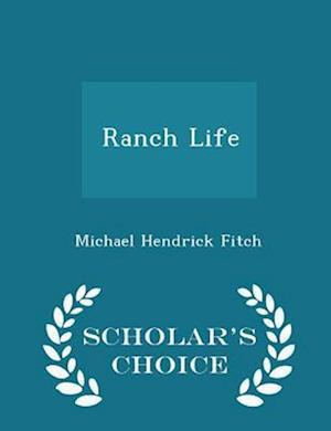 Ranch Life - Scholar's Choice Edition
