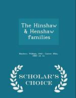 The Hinshaw & Henshaw families - Scholar's Choice Edition af William Hinshaw, Milo Custer