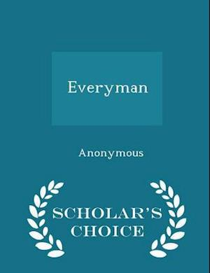 Everyman - Scholar's Choice Edition
