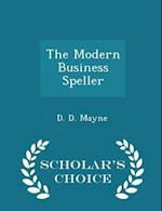 The Modern Business Speller - Scholar's Choice Edition af D. D. Mayne