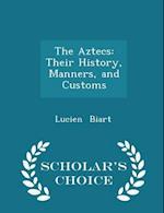 The Aztecs af Lucien Biart