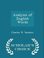 Analysis of English Words - Scholar's Choice Edition