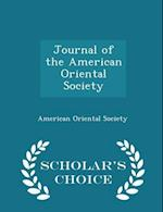 Journal of the American Oriental Society - Scholar's Choice Edition