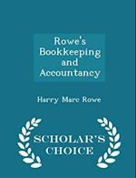 Rowe's Bookkeeping and Accountancy - Scholar's Choice Edition