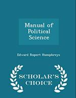 Manual of Political Science - Scholar's Choice Edition