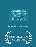 Quantitative Analysis for Mining Engineers - Scholar's Choice Edition