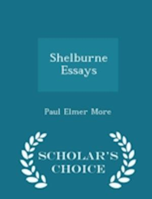 Shelburne Essays - Scholar's Choice Edition