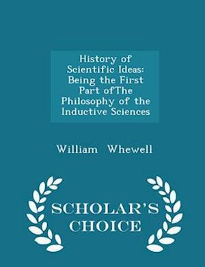 History of Scientific Ideas, The Third Edition, Volume II