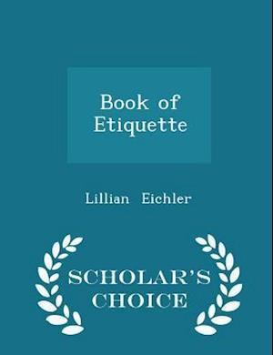 Book of Etiquette - Scholar's Choice Edition