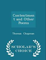 Contentment and Other Poems - Scholar's Choice Edition