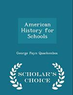 American History for Schools - Scholar's Choice Edition