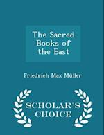 The Sacred Books of the East - Scholar's Choice Edition af Friedrich Max Muller